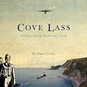 Cove Lass: Chronicles of Kilkenny Cove | [M. Elaine Finley]