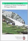 echange, troc Guide Club Alpin Suisse - Randonnées en montagne : Chablais - Valais - Fribourgeoises