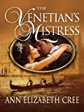 img - for The Venetian's Mistress book / textbook / text book