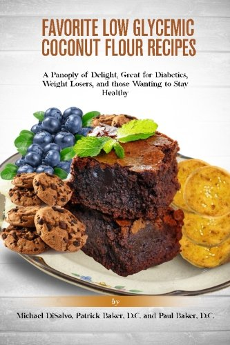 favorite-low-glycemic-coconut-flour-recipes-a-panoply-of-delight-great-for-diabetics-weight-losers-a