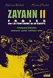 echange, troc Poullet-Telchid - Zayann T2 Fables de la Fontaine  et d'Esope Français/Creoles
