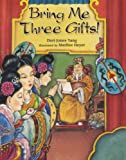 img - for Bring Me Three Gifts! book / textbook / text book