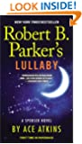 Robert B. Parker's Lullaby (Spenser Book 40)