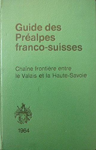 guide-des-prealpes-franco-suisses-chaine-frontiere-entre-le-valais-et-la-haute-savoie