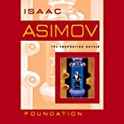 Foundation Hörbuch von Isaac Asimov Gesprochen von: Scott Brick