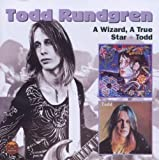 A Wizard, A True Star & Todd by Todd Rundgren