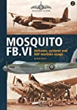 Image of MOSQUITO FB.V1: Airframe, Systems and RAF Wartime Usage (Aviation Guide - No Model Content)
