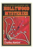 True Stories of Scandal and Hollywood Mysteries (Borgo Bioviews, No 7)