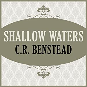 Shallow Waters | [C. R. Benstead]