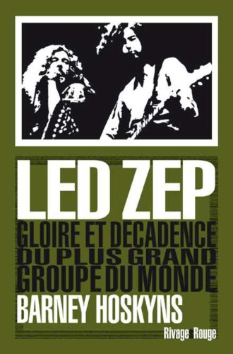 Barney Hoskyns - Led Zep - fin Mai 2014 -  Ed. Rivage Rouge 51PjqaBBf4L._