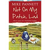 Not on My Patch, Ladby Mike Pannett