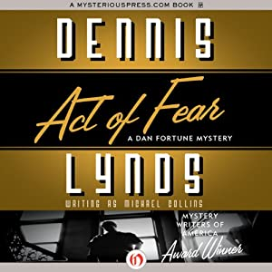 Act of Fear: Dan Fortune Mystery | [Dennis Lynds]