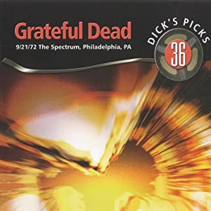 Dick's Picks Vol. 36 The Spectrum, Philadelphia, PA 9/21/72 (4-CD Set)