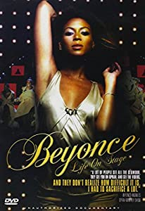 Beyonce - Life On Stage: Unauthorized Documentary