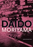 Daido Moriyama: Journey for Something (9071848140) by Harder, Matthias