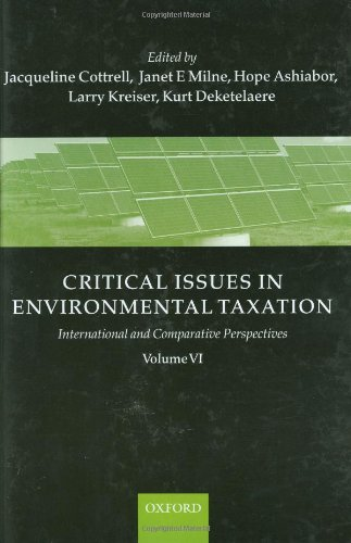 Critical Issues in Environmental Taxation: Volume VI: International and Comparative Perspectives (Critical Issues Enviro