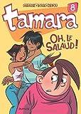 "Afficher ""Tamara n° 8<br /> Oh, le salaud !"""