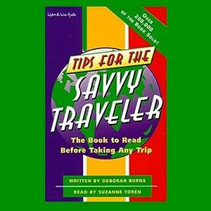 Tips for the Savvy Traveler | [Deborah Burns]
