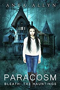 Paracosm: Bleath: The Hauntings by Anya Allyn ebook deal