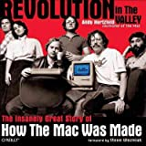 img - for [ Revolution in the Valley: The Insanely Great Story of How the Mac Was Made[ REVOLUTION IN THE VALLEY: THE INSANELY GREAT STORY OF HOW THE MAC WAS MADE ] By Hertzfeld, Andy ( Author )Oct-21-2011 Paperback book / textbook / text book