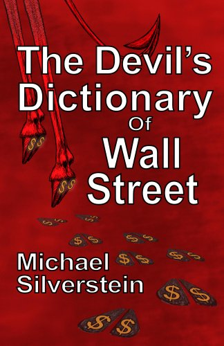 The Devil's Dictionary Of Wall Street