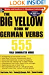 The Big Yellow Book of German Verbs:...