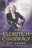 The Eldritch Conspiracy (Blood Singer)