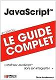echange, troc Olivier Hondermarck - JavaScript : Le guide complet