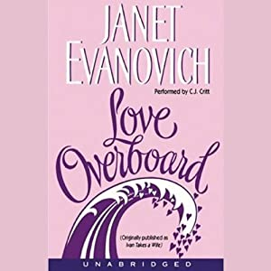 Love Overboard | [Janet Evanovich]