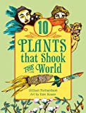 img - for 10 Plants That Shook The World (World of Tens) book / textbook / text book