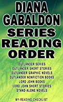 Diana Gabaldon: Series Reading Order: My Reading Checklist: Outlander Series, Lord John Books, Outlander Short Stories, Lord John Short Stories, Outlander Graphic Novels, Stand-alone Novels