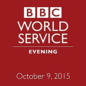 October 09, 2015: Evening   [ BBC Newshour]