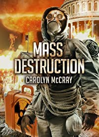 (FREE on 10/3) Mass Destruction: Featuring Guest Appearances By Betrayed's Brandt, Davidson, And Lopez by Carolyn McCray - http://eBooksHabit.com