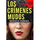 Los Crímenes Mudos - Distrito de Starkhell