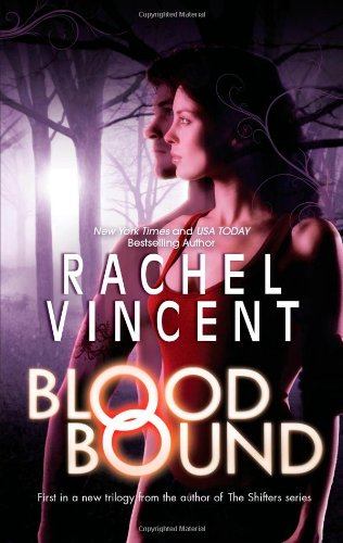 Rachel Vincent's 'Blood Bound' First Book in a New Trilogy