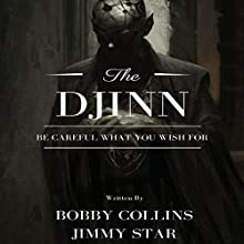 The Djinn Audiobook by Bobby Collins, Jimmy Star Narrated by Terence West