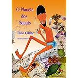 O Planeta dos Squats