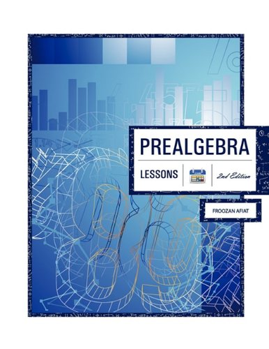 Prealgebra: Lessons, with Medical Applications, 2nd Edition