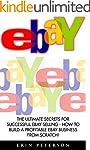 Ebay: The Ultimate Secrets For Succes...