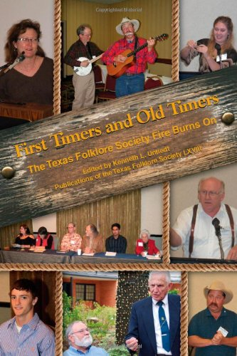 First Timers and Old Timers (Publications of the Texas Folklore Society) PDF