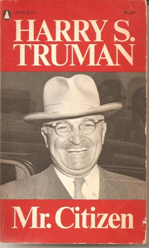 Mr. Citizen, Harry S. Truman