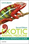 Exotic Animal Medicine: A Quick Refer...