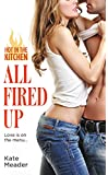All Fired Up (Hot in the Kitchen Book 2)