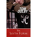 The Sixth Form ~ Tom Dolby