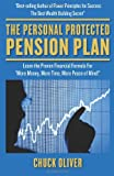 The Personal Protected Pension Plan: A guide to establishing a tax-free, market risk-free retirement income using other people's money