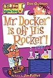 My Weird School #10: Mr. Docker Is Off His Rocker! (0060822279) by Gutman, Dan