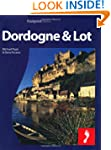 Dordogne & the Lot: Full-color travel...