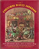 img - for The Christmas Revels Songbook: Carols, Processionals, Rounds, Ritual and Children's Songs in Celebration of the Winter Solstice book / textbook / text book