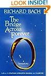 The Bridge Across Forever: A Lovestory