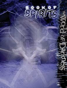 Book of Spirits (World of Darkness) by Ethan Skemp